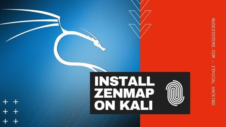 How To Install Zenmap In Kali Linux 2021