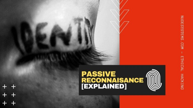 Passive Reconnaissance Explained [Strategies, and Tools]. Source: nudesystems.com