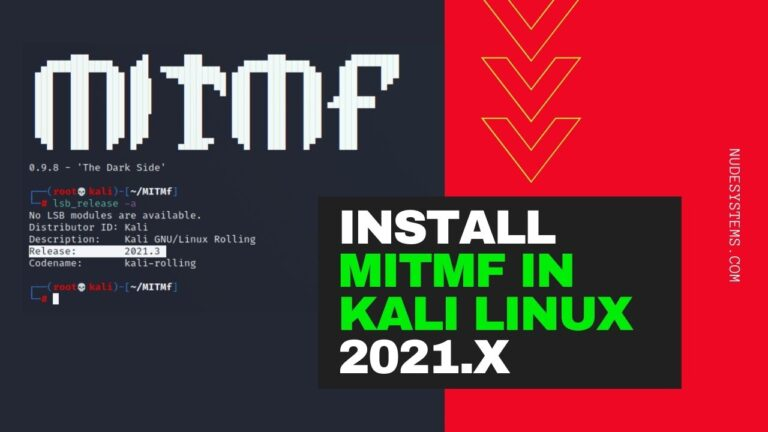 How To Install MITMf in Kali Linux 2021. Source: nudesystems.com